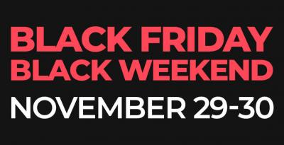 BLACK FRIDAY – BLACK WEEKEND 2019